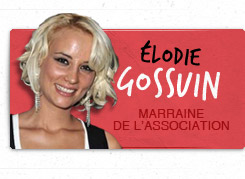 Elodie Gossuin - Marraine de l'association
